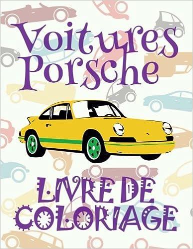 Voitures Porsche Livre De Coloriage Voitures Livre De