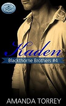 Kaden (Blackthorne Brothers Book 4) by [Torrey, Amanda]