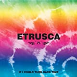 Etrusca - Turn Back Time