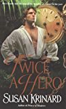 Twice a Hero: A Novel