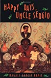 Happy Days, Uncle Sergio, Magali G. Ramis, 1877727520