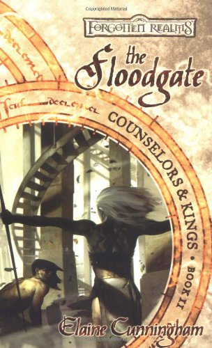 The Floodgate (Forgotten Realms: Counselors & Kings, Book 2)