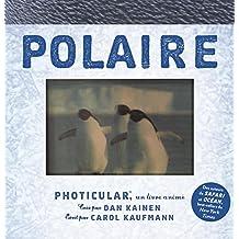 Polaire - Photicular™, un livre animé