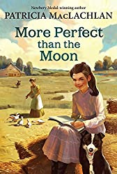 More Perfect than the Moon (Sarah, Plain and Tall Saga)