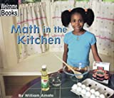 Math in the Kitchen, William Amato, 0516239392