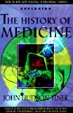 img - for [(Exploring the History of Medicine: From the Ancient Physicians of Pharaoh to Genetic Engineering)] [Author: John Hudson Tiner] published on (May, 2003) book / textbook / text book