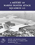 A History of Marine Fighter Attack Squadron 115, Captain John C. Chapin USMCR (Ret.), 1499582021