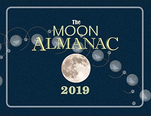 The Moon Almanac 2019 by [Long, Kim]