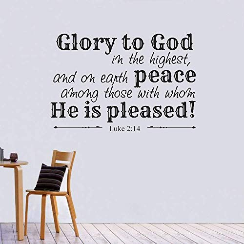 Wall Sticker Quote Wall Decal Funny Wallpaper Removable Vinyl Glory to God in The Highest and On Earth Peace He is Pleased Christian God Scripture Bible Verse (Glory To God In The Highest Scripture Verse)