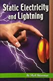 Static Electricity and Lightning, Grade 4 (Readers Advance Science Readers)