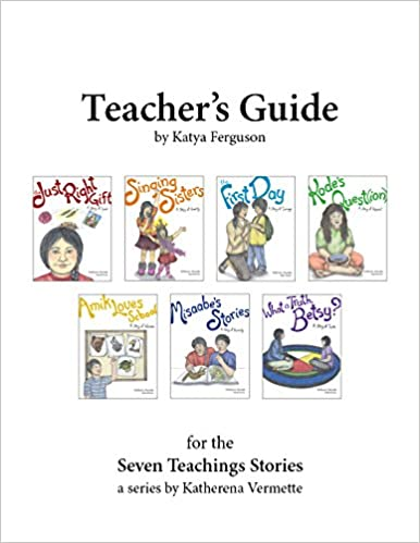 Teachers Guide for The Seven Teachings Stories