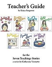 Teacher's Guide for The Seven Teachings Stories