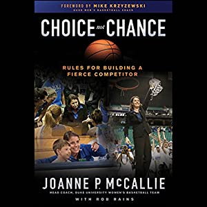 Choice Not Chance: Rules for Building a Fierce Competitor Audiobook
