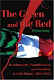 The Green and the Red, William Delany, 0595190154