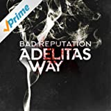 Bad Reputation [Explicit]