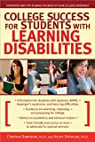 College Success for Students with Learning Disabilities, Cynthia G. Simpson and Vicky G. Spencer, 1593633599