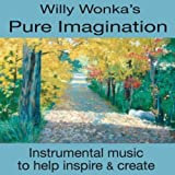 Pure Imagination: Inspirational Music To Inspire & Create