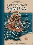 The Compassionate Samurai, Brian Klemmer, 1401920446