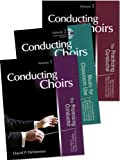 img - for Conducting Choirs, Three-volume Set (Text, Text, CD Included) book / textbook / text book
