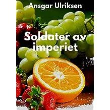 Soldater av imperiet (Norwegian Edition)
