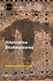 Alternative Shakespeares 9780415287234