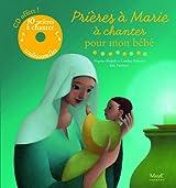 Prières à Marie à chanter pour mon bébé (1CD audio)