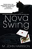 Nova Swing: A Novel (Kefahuchi Tract)
