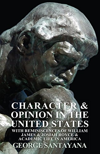 Character And Opinion In The United States With Reminiscences Of