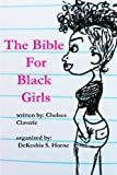 The Bible For Black Girls: a collection of texts posts from tumblr user pinkvelourtracksuit