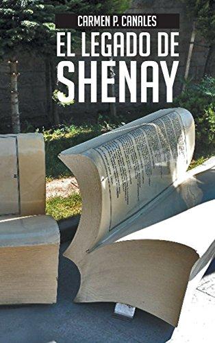 El Legado de Shenay (Spanish Edition) [Carmen P. Canales] (Tapa Dura)