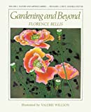 img - for Gardening and Beyond by Florence Bellis (2009-06-26) book / textbook / text book
