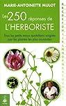 250 réponses de l'herbologiste par Mulot