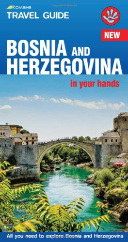 Bosnia and Herzegovina in Your Hands: All You Need to Explore Bosnia and Herzegovina ('In Your Hands' Travel Guide)