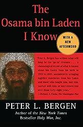 The Osama bin Laden I Know: An Oral History of al Qaeda's Leader