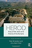 img - for Herod: King of the Jews and Friend of the Romans (Routledge Ancient Biographies) book / textbook / text book