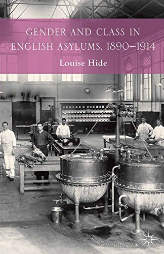 Gender and Class in English Asylums, 1890-1914 Pdf