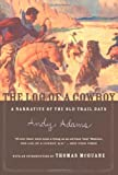 The Log of a Cowboy, Andy Adams, 0618083480