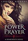 The Power of Prayer: A Heartbeats Novel