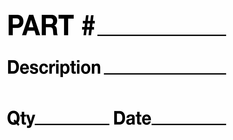Tape Logic DL1184 Instructions Label, Legend''Part # - Description - Qty - Date'', 5'' Length x 3'' Width (Roll of 500)