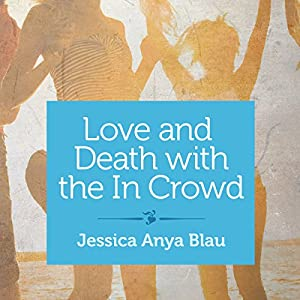 Love and Death with the In Crowd Audiobook
