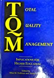 Total Quality Management : Implications for Higher Education, , 1886626006