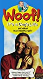 Woof: Its a Dogs Life 101-103 [VHS]