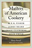 Masters of American Cookery: M. F. K. Fisher, James Beard, Craig Claiborne, Julia Child (At Table)