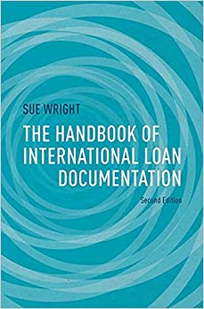 Amazon.com: The Handbook of International Loan Documentation: Second Edition (Global Financial Markets) eBook: S. Wright: Kindle Store