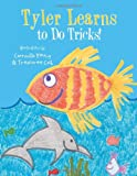 Tyler Learns to Do Tricks!, Treasuree Cash, 1490814914