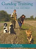 Gundog Training for the Home or Field