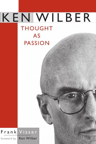 Ken Wilber: Thought as Passion (SUNY series in Transpersonal and Humanistic Psychology)