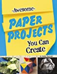 Awesome Paper Projects You Can Create Imagine It Build It