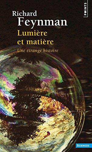 Lumière et matière (Points Sciences)