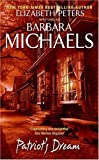 Front cover for the book Patriot's Dream by Barbara Michaels